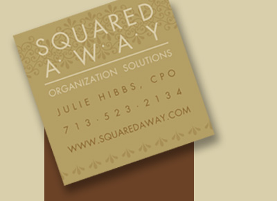 Squared Away - Certified Professional Organizer Houston Texas, River Oaks, Upper Kirby, Memorial, Uptown, Galleria, Heights, Rice University areas and more; Home, Kitchen, Office, Space Organizing, Organization Solutions.
